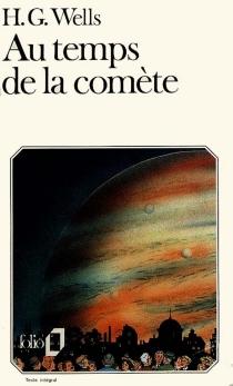 Au temps de la comète - Herbert GeorgeWells