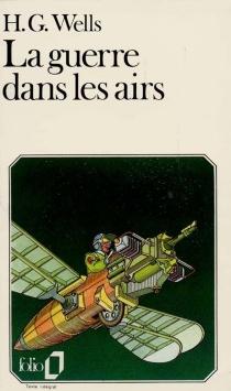 La Guerre dans les airs - Herbert GeorgeWells