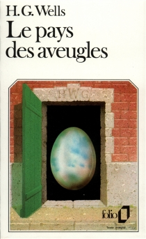 Le Pays des aveugles - Herbert George Wells