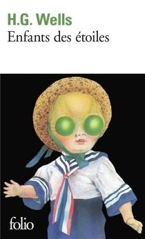 Enfants des étoiles - Herbert GeorgeWells