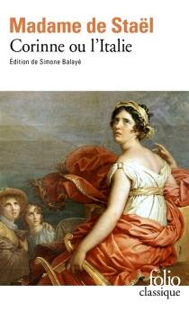 Corinne ou L'Italie - Germaine deStaël-Holstein