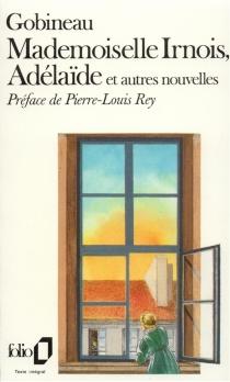 Mademoiselle Irnois| Les conseils de Rabelais| Souvenirs de voyage - Arthur deGobineau