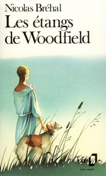 Les étangs de Woodfield - Nicolas Bréhal