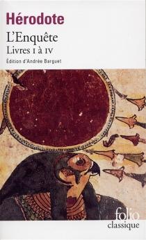 L'Enquête : livres I à IV - Hérodote