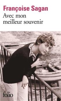 Avec mon meilleur souvenir - FrançoiseSagan
