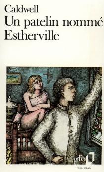 Un patelin nommé Estherville - ErskineCaldwell