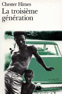 La troisième génération - ChesterHimes