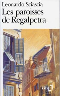 Les paroisses de Regalpetra| Mort de l'inquisiteur - LeonardoSciascia