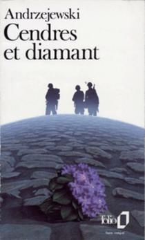 Cendres et diamant - JerzyAndrzejewski
