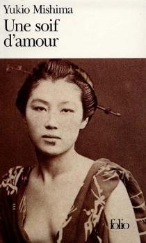 Une soif d'amour - YukioMishima