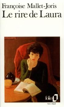Le rire de Laura - FrançoiseMallet-Joris