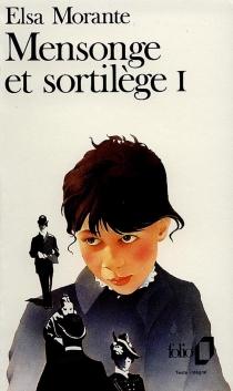 Mensonge et sortilège - ElsaMorante