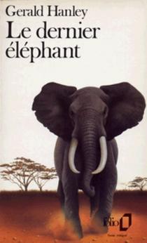 Le dernier éléphant - GeraldHanley