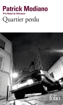 Quartier perdu - Patrick Modiano