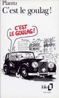 C'est le goulag ! - Plantu