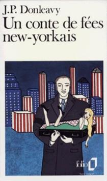 Un conte de fées new-yorkais - James PatrickDonleavy