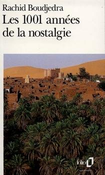 Les 1001 années de la nostalgie - RachidBoudjedra