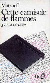 Cette camisole de flammes : journal 1953-1962 - GabrielMatzneff