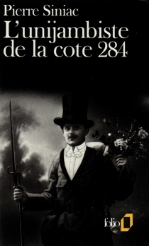 L'Unijambiste de la cote 284 - PierreSiniac