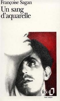 Un sang d'aquarelle - FrançoiseSagan