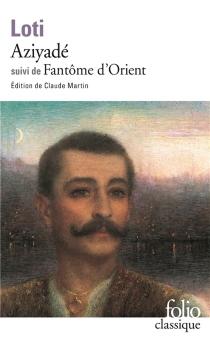 Aziyadé| Fantôme d'Orient - PierreLoti