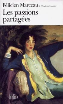 Les passions partagées - FélicienMarceau