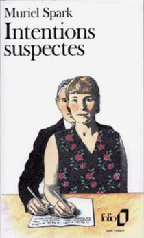 Intentions suspectes - Muriel Spark