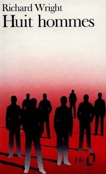 Huit hommes - RichardWright