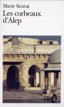 Les Corbeaux d'Alep - MarieSeurat