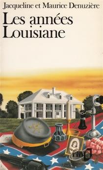 Les Années Louisiane - JacquelineDenuzière