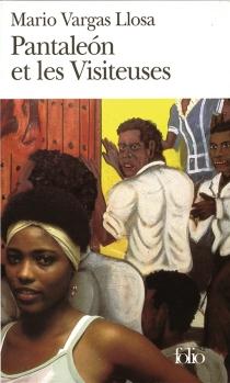 Pantaleón et les visiteuses - MarioVargas Llosa