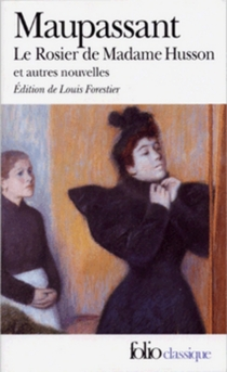 Le rosier de madame Husson - Guy de Maupassant