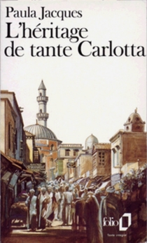 L'héritage de tante Carlotta - PaulaJacques