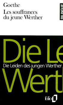 Die Leiden des jungen Werther| Les Souffrances du jeune Werther - Johann Wolfgang vonGoethe