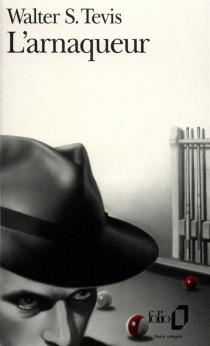 L'Arnaqueur : (in ze pocket) - Walter S.Tevis