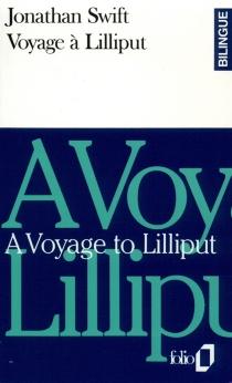 A Voyage to Lilliput| Voyage à Lilliput - JonathanSwift