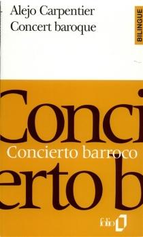 Concert baroque| Concierto barroco - AlejoCarpentier
