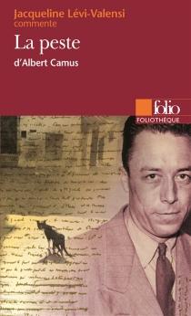 La peste d'Albert Camus - JacquelineLévi-Valensi