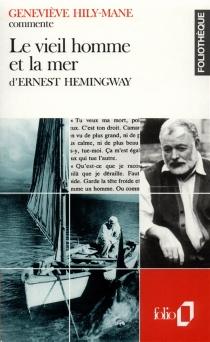 Le vieil homme et la mer d'Ernest Hemingway - GenevièveHily-Mane