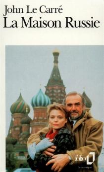 La Maison Russie - JohnLe Carré