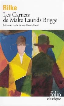 Les carnets de Malte Laurids Brigge - Rainer MariaRilke