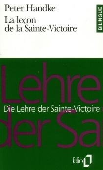Die Lehre der Sainte-Victoire| La leçon de la Sainte-Victoire - PeterHandke