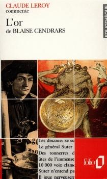 L'or de Blaise Cendrars - ClaudeLeroy