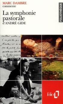 La symphonie pastorale d'André Gide - MarcDambre