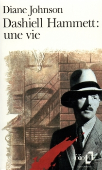 Dashiell Hammett : une vie - Diane Johnson
