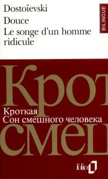 Douce| Songe d'un homme ridicule - Fedor MikhaïlovitchDostoïevski