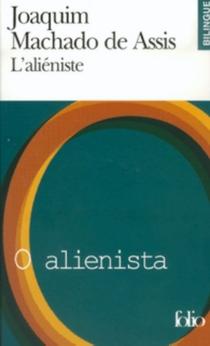 L'aliéniste| O alienista - Machado deAssis