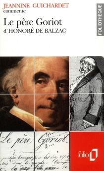 Le père Goriot d'Honoré de Balzac - JeannineGuichardet