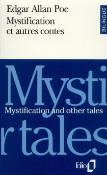 Mystification and other tales| Mystification et autres contes - Edgar Allan Poe