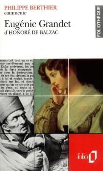 Eugénie Grandet d'Honoré de Balzac - PhilippeBerthier